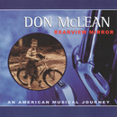 Rearview Mirror: An American Musical Journey/Don McLean