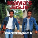 Hommages 2/Mama's Jasje