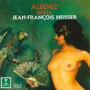Albéniz: Iberia/Jean-François Heisser