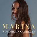 No debería quererte EP/Marina