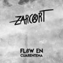 Flow en Cuarentena/Zarcort