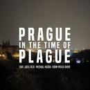 Prague in the Time of Plague 2020 (feat. Lucie Bílá, Michael Kocáb, Kühn Mixed Choir)/Ondrej Soukup