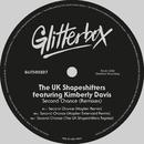 Second Chance (feat. Kimberly Davis) [Remixes]/The UK Shapeshifters