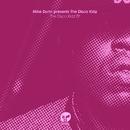 Mike Dunn Presents The Disco Kidz EP/Mike Dunn