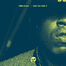 Can You Feel It (MD Vox Mixx)/Mike Dunn