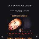 Give Me Your Loving (feat. Lorne) [Martin Ikin Remix]/Armand Van Helden