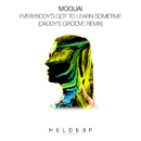 Everybody's Got To Learn Sometime (Daddy's Groove Remix)/MOGUAI