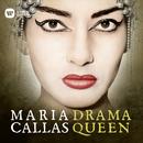 Drama Queen - Norma, Act 1: Casta diva (Norma, Chorus)/Maria Callas
