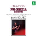 Stravinsky: Pulcinella & Concertino/Pierre Boulez
