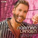 Senorita/Norman Langen
