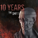 The Shift/10 Years