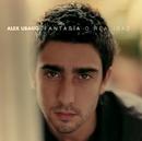 Fantasia o realidad (american edition)/Alex Ubago