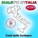 Dialetti d'Italia: Canti dalla Sardegna/Artisti Vari