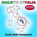 Dialetti d'Italia: Canti dalla Campania/Artisti Vari