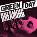 Dreaming/Green Day