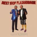 Next Stop Pladderballe/Monrad Og Rislund