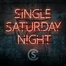 Single Saturday Night/Cole Swindell