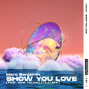 Show You Love (feat. Able Faces) [Club Mix]/Marc Benjamin