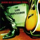 Quiero que estemos cerca (En directo en Cinearte 20 marzo 1996)/Los Ronaldos