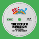 I Got My Mind Made Up (The Reflex Revision)/Instant Funk