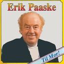 Til Mor/Erik Paaske