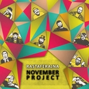 Rastaferajna/November Project