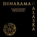 Canciones Profanas (Deluxe Edition)/Alaska Y Dinarama