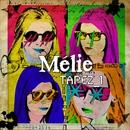 Tapez 1 (EP)/Mélie