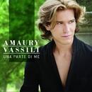 Una Parte Di Me/Amaury Vassili