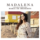 Madalena Featuring Maria De Medeiros/Madalena