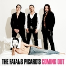 Coming Out (Standard)/Fatals Picards