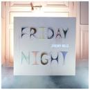 Friday Night/Jeremy Hills