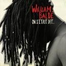 On S'était Dit... (Album Standard)/William Baldé