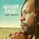 Singles Collection - EP/William Baldé