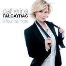 A Fleur De Mots/Catherine Falgayrac