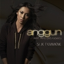 Si Je T'emmène (Single Promo)/Anggun
