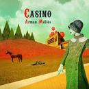 Casino/Arman Méliès
