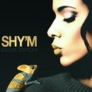 Caméléon (Deluxe Edition)/Shy'm