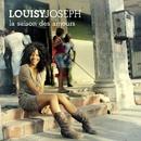 La Saison des Amours/Louisy Joseph