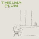 These Days/Thelma Plum