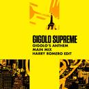Gigolo's Anthem (Harry Romero Edit)/Gigolo Supreme