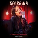 Canciones perdidas (Temas aparte)/Georgina