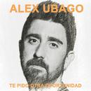Te pido otra oportunidad/Alex Ubago