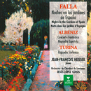 Falla: Noches en los Jardines de España - Albéniz: Concierto Fantástico - Turina: Rapsodia Sinfónica/Jean-François Heisser