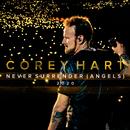 Never Surrender (Angels 2020)/Corey Hart