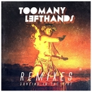 Dancing In The Fire (Remixes)/TooManyLeftHands
