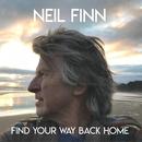 Find Your Way Back Home (feat. Stevie Nicks & Christine McVie)/Neil Finn