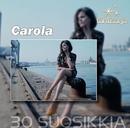 Tähtisarja - 30 Suosikkia/Carola
