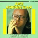 Juice Leskinen Slam/Juice Leskinen Slam