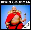 Vain elämää - Kootut levytykset Vol. 9/Irwin Goodman